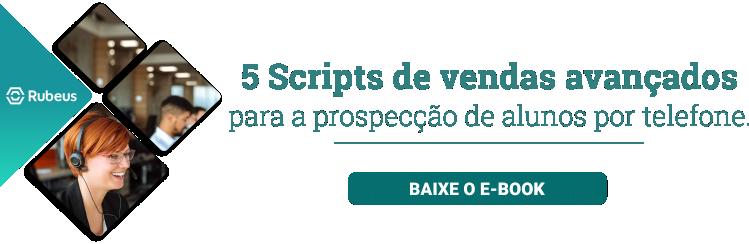 5 scripts de vendas avançados para a prospecção de alunos por telefone - Rubeus