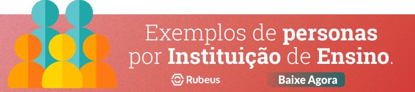 Exemplos de personas por Instituição de ensino - Rubeus
