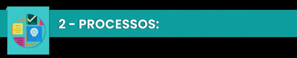 PROCESSOS - Rubeus