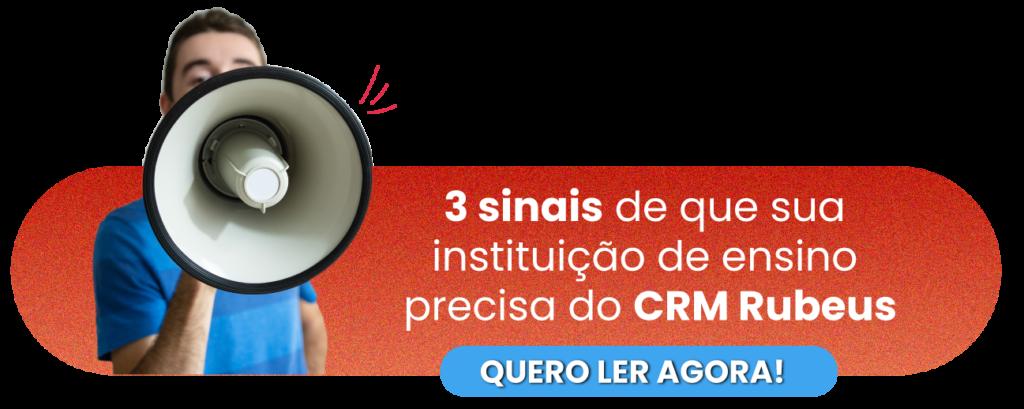 3 sinais de que sua instituição de ensino precisa do CRM Rubeus