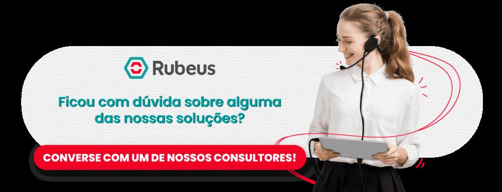 Fale com um consultor Rubeus