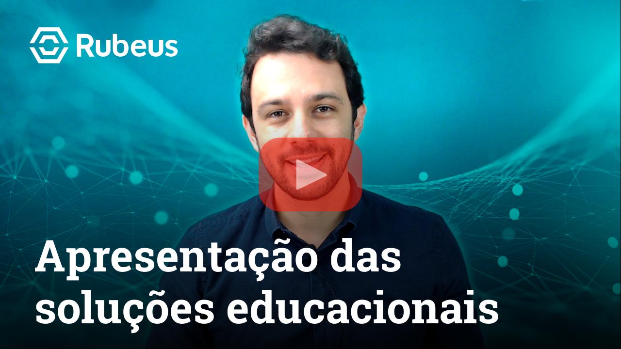 Apresentação das soluções educacionais - Rubeus