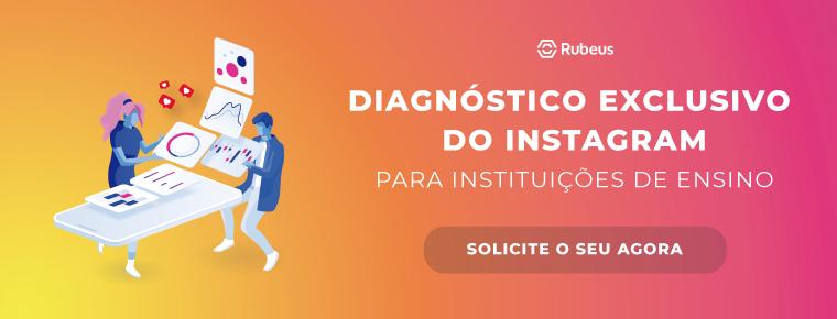 Diagnóstico do Instagram para instituições de ensino - Rubeus