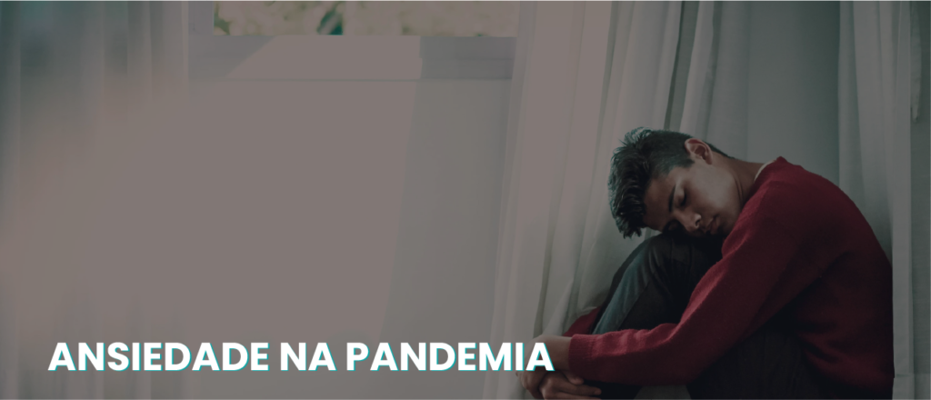 Buscas sobre ansiedade disparam durante a pandemia - Boletim informativo