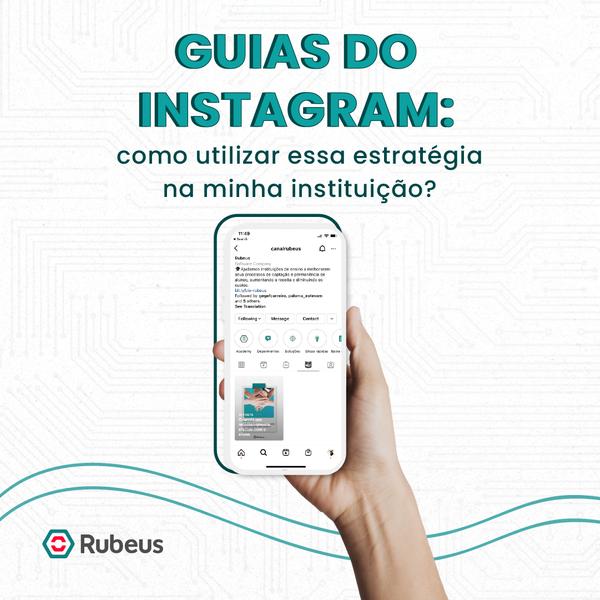 Guias do Instagram: como utilizar?