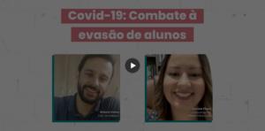 live 1 Covid-19 combate à evasão de alunos - Rubeus