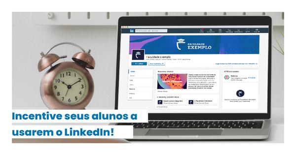 Incentive seus alunos a usarem o LinkedIn - Rubeus