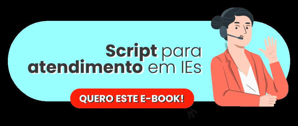 [Script] Atendimento educacional de sucesso - Rubeus
