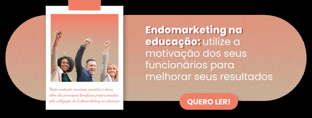 Endomarketing na educação - Rubeus