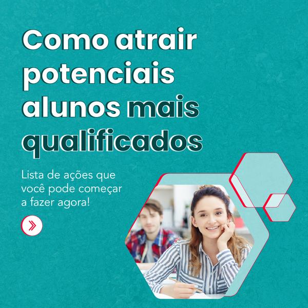 Como atrair potenciais alunos mais qualificados - Rubeus