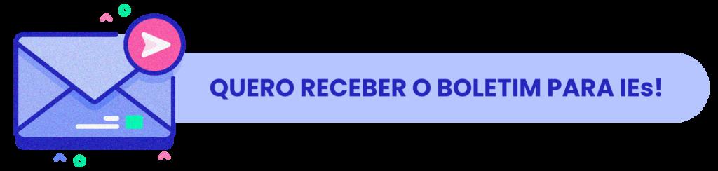 QUERO RECEBER O BOLETIM PARA IEs - Rubeus