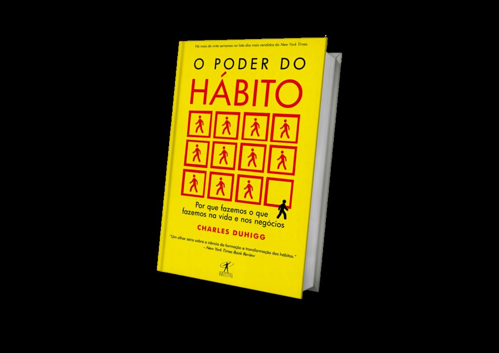 """""""O Poder do Hábito: por que fazemos o que fazemos na vida e nos negócios"""" — Charles Duhigg"""